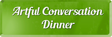 Artful Conversation Dinner